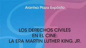 Los derechos civiles en el cine: la era Martin Luther King, JR.